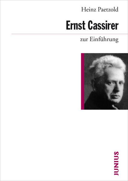 Ernst Cassirer zur Einführung als Buch