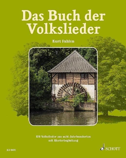 Das Buch der Volkslieder, Gesang und Klavier- und Gitarrenbegleitung als Buch
