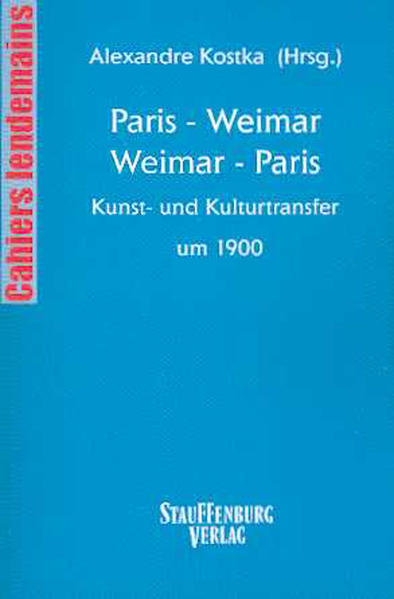 Paris - Weimar, Weimar - Paris als Buch