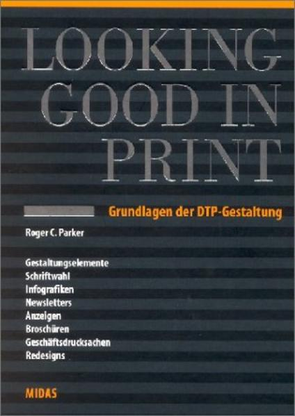Looking Good in Print als Buch