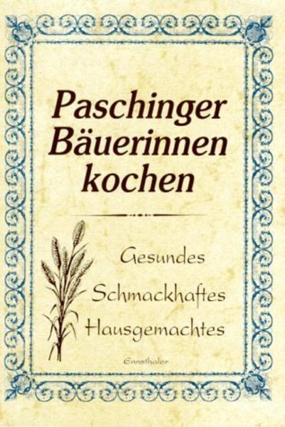Paschinger Bäuerinnen kochen als Buch