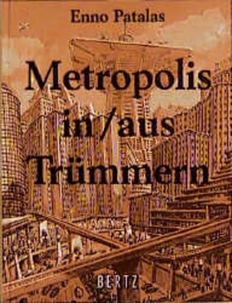 Metropolis in/aus Trümmern als Buch
