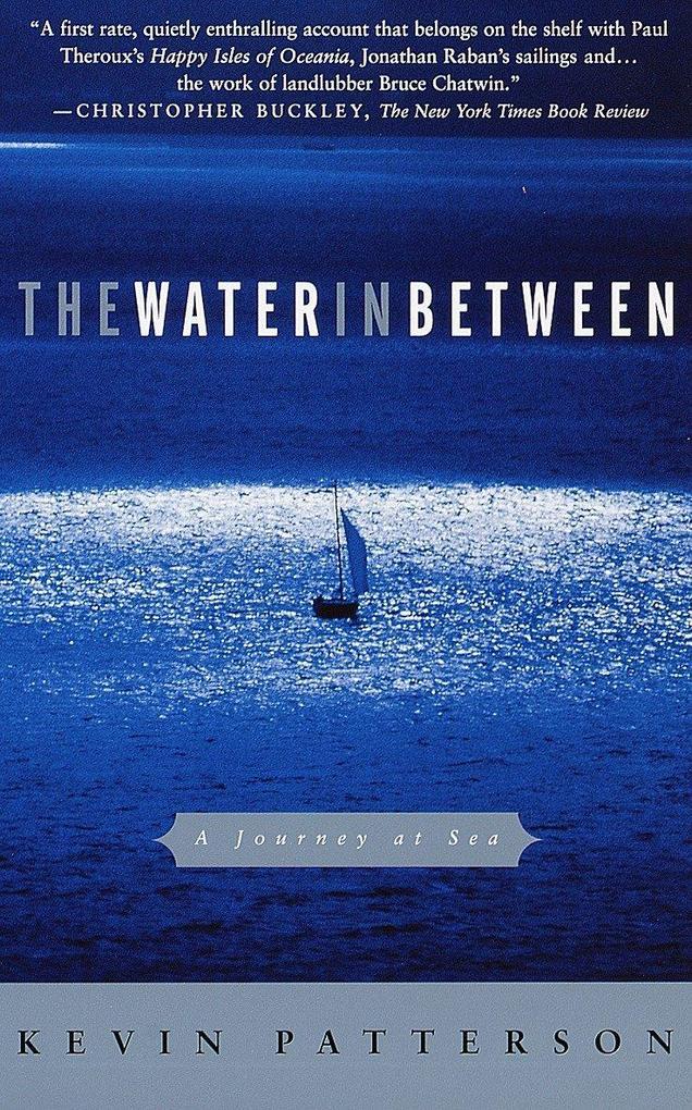The Water in Between: A Journey at Sea als Taschenbuch