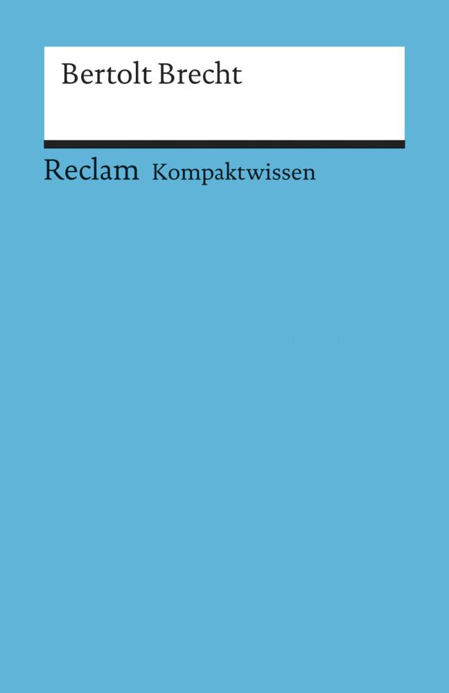 Kompaktwissen Bertolt Brecht als Taschenbuch