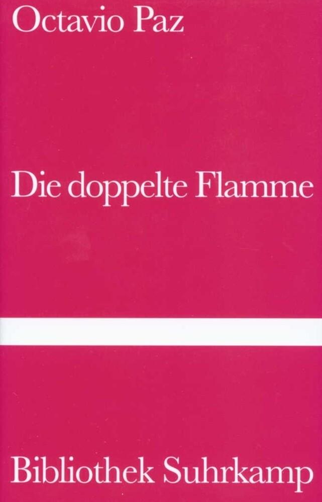 Die doppelte Flamme. Liebe und Erotik als Buch