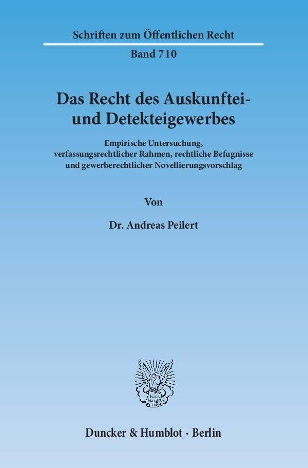 Das Recht des Auskunftei- und Detekteigewerbes als Buch