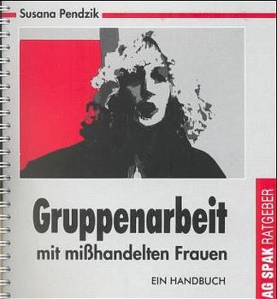 Gruppenarbeit mit mißhandelten Frauen als Buch