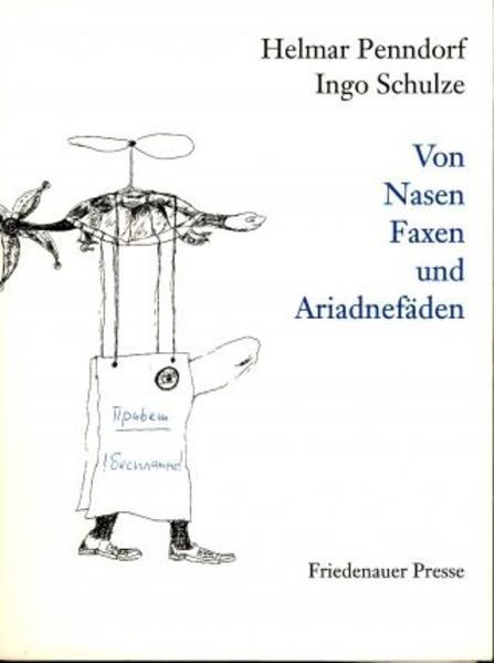 Von Nasen, Faxen und Ariadnefäden als Buch