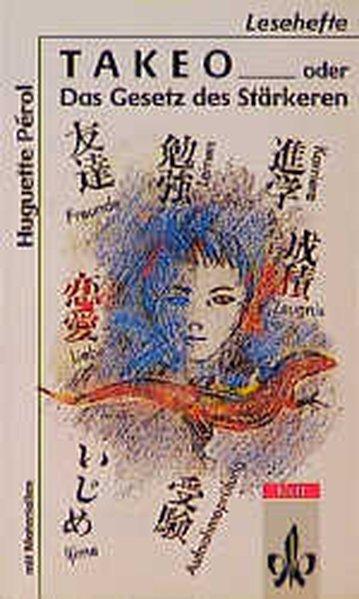 Takeo oder Das Gesetz des Stärkeren. Mit Materialien als Buch