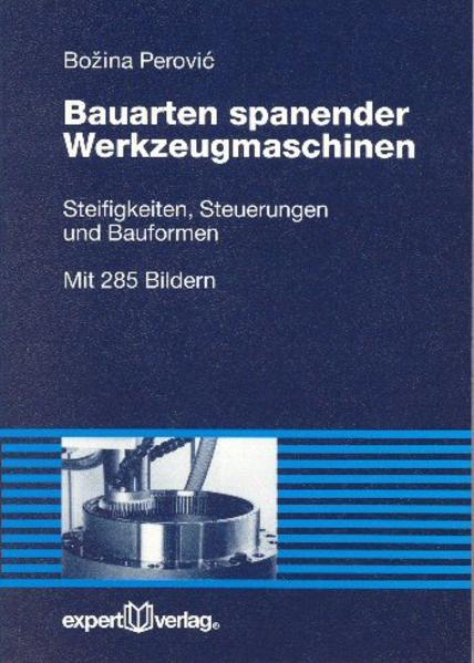 Bauarten spanender Werkzeugmaschinen als Buch