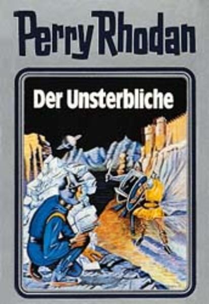Perry Rhodan 03. Der Unsterbliche als Buch