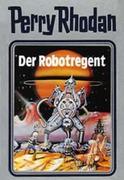 Perry Rhodan 06. Der Robotregent