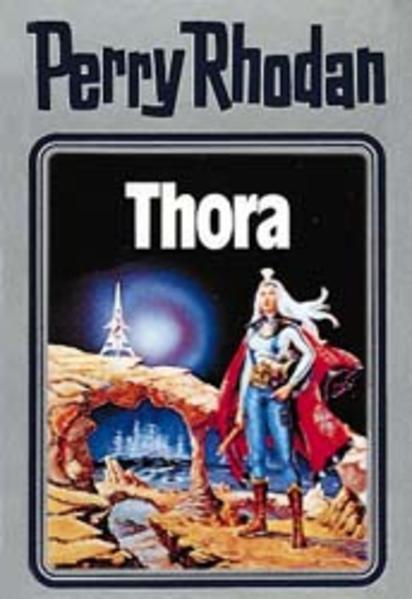 Perry Rhodan 10. Thora als Buch