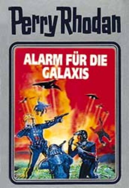Perry Rhodan - Alarm für die Galaxis als Buch (gebunden)