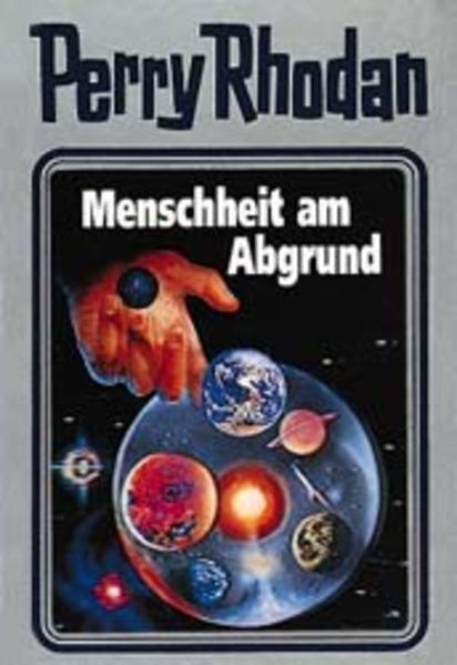Perry Rhodan - Menschheit am Abgrund als Buch (gebunden)