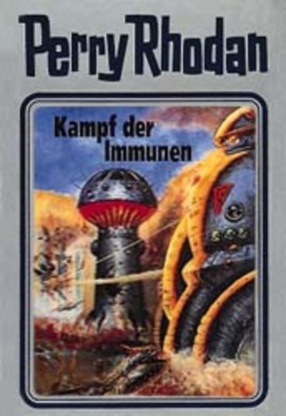 Perry Rhodan 56. Kampf der Immunen als Buch (gebunden)