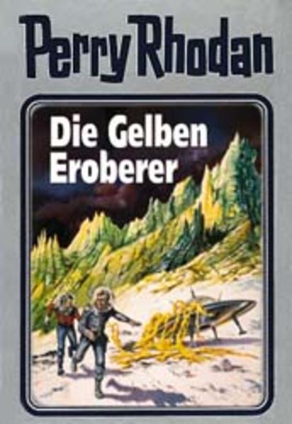 Perry Rhodan - Die Gelben Eroberer als Buch (gebunden)