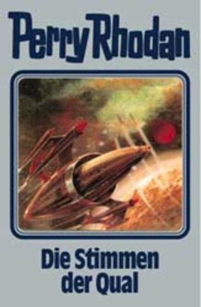 Perry Rhodan - Die Stimmen der Qual als Buch (gebunden)