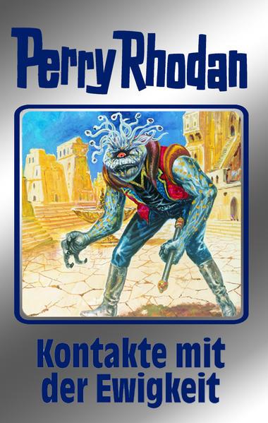 Perry Rhodan 72. Kontakte mit der Ewigkeit als Buch (gebunden)