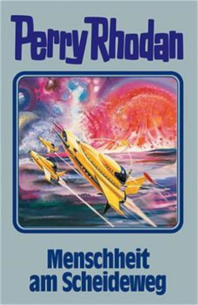 Perry Rhodan 80. Menschheit am Scheideweg als Buch (gebunden)