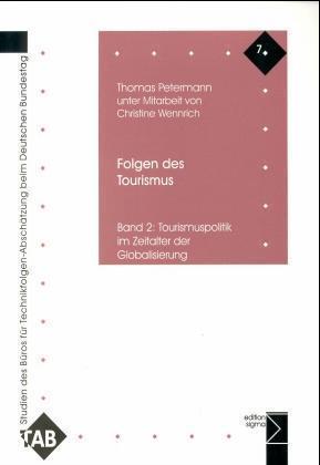 Folgen des Tourismus 2. Tourismuspolitik im Zeitalter der Globalisierung als Buch