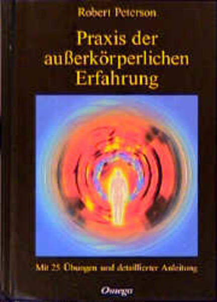 Praxis der außerkörperlichen Erfahrung als Buch
