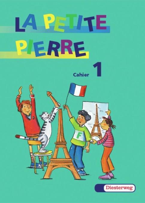 La Petite Pierre 1. Cahier d'activites. Arbeitsheft als Buch