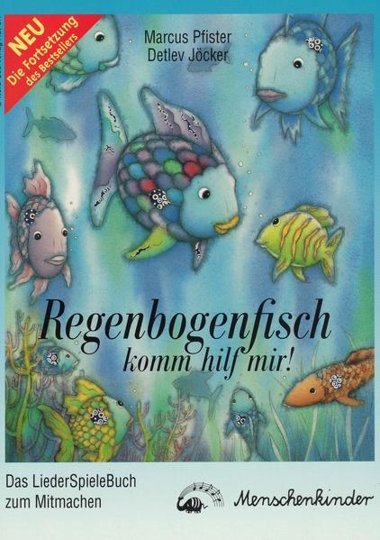 Regenbogenfisch, komm hilf mir!, Mitmachbuch zum LiederHörSpiel als Buch