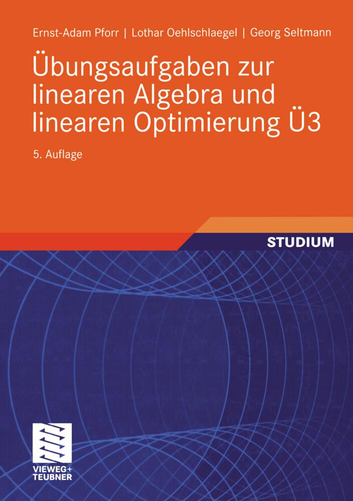 Übungsaufgaben zur linearen Algebra und linearen Optimierung Ü3 als Buch