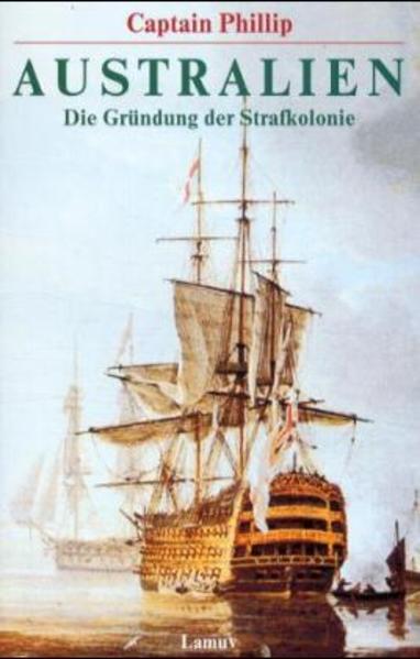 Australien als Taschenbuch von Arthur Phillip, ...
