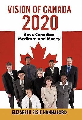 Vision of Canada 2020 als Buch von Elizabeth El...