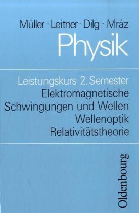 Physik. Leistungskurs 2. Semester als Buch