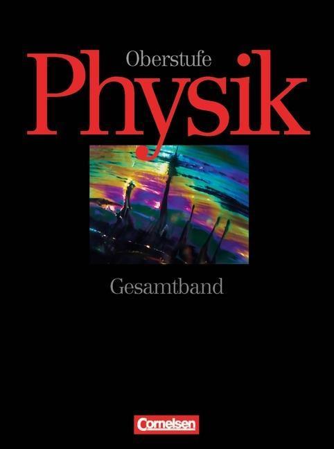 Physik Oberstufe. A/B/C/D. Gesamtband. 11.-13. Schülerbuch als Buch