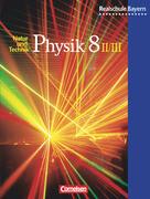 Physik 8 2/3. Schülerbuch. Realschule Bayern