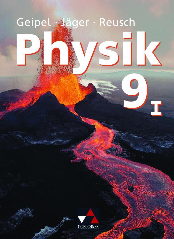 Physik 9/1. Neu. Bayern als Buch