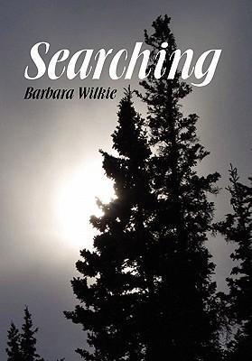 Searching als Buch von Barbara Wilkie