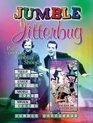 Jumble(r) Jitterbug: Put on Your Jumblin'(r) Shoes!
