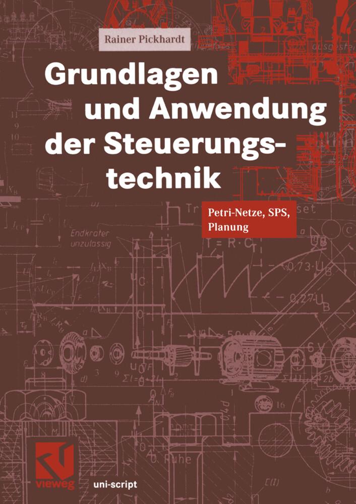Grundlagen und Anwendung der Steuerungstechnik als Buch