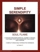 Simple Serendipity-Soul Flame