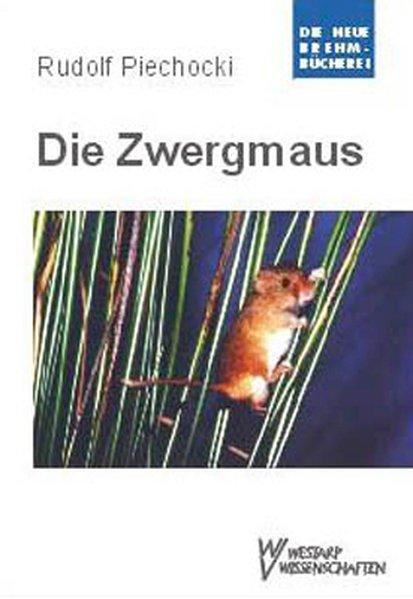 Zwergmaus als Buch von Rudolf Piechocki