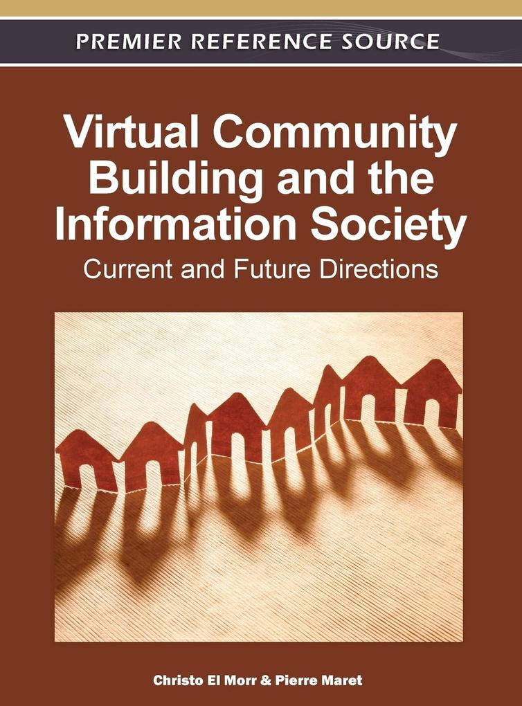 Virtual Community Building and the Information ...