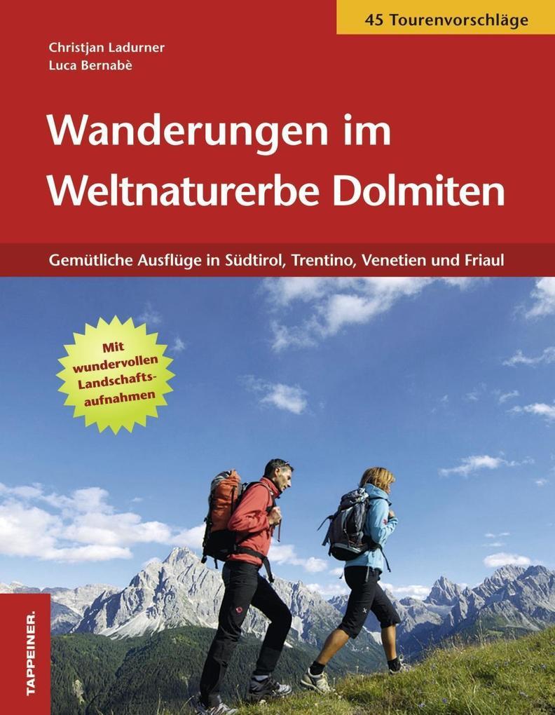 Wanderungen im Weltnaturerbe Dolomiten als Buch...