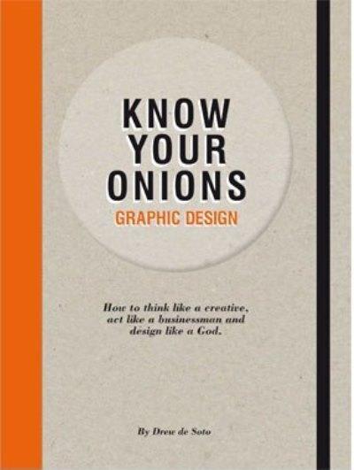Know Your Onions: Graphic Design als Taschenbuc...