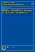 Gläubigerschutz durch Information im Recht der Aktiengesellschaft