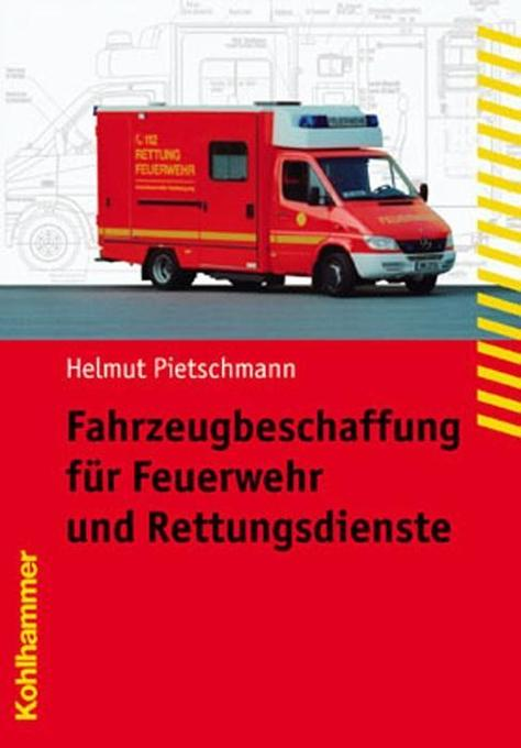 Fahrzeugbeschaffung für Feuerwehr und Rettungsdienste als Buch