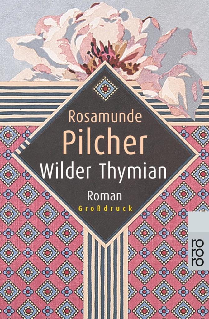 Wilder Thymian. Großdruck als Taschenbuch