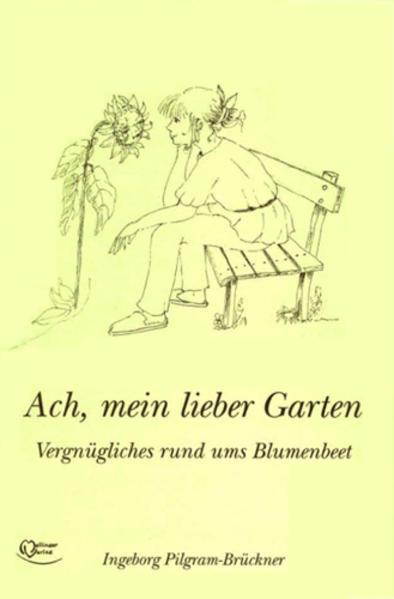 Ach, mein lieber Garten als Buch