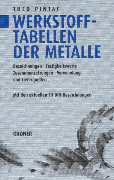 Werkstofftabellen der Metalle als Buch