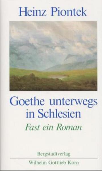 Goethe unterwegs in Schlesien als Buch