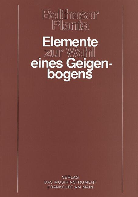 Elemente zur Wahl eines Geigenbogens als Buch